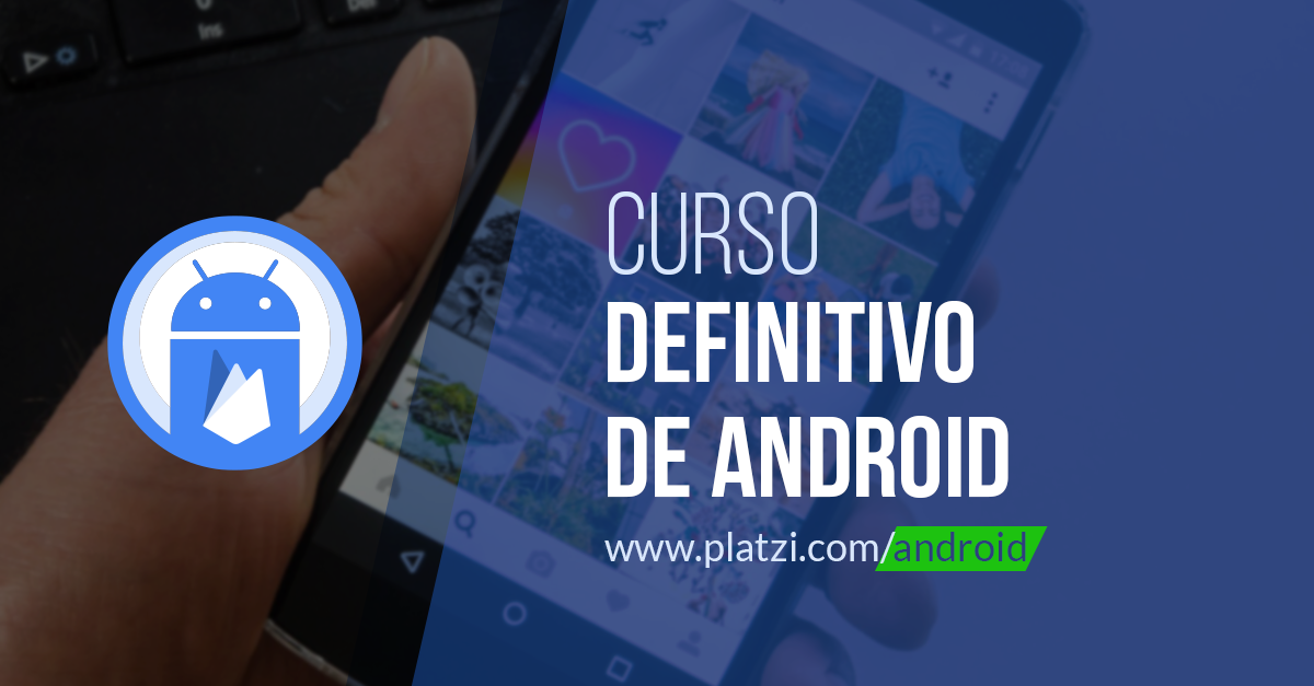 Curso de android avanzado platzi for Curso arquitectura software